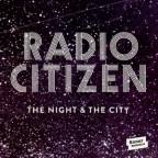 """Recenzja: Radio Citizen """"The Night & The City"""""""