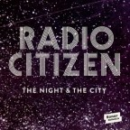 "Recenzja: Radio Citizen ""The Night & The City"""