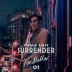 """[Muzyka] Odlotowy piątek: Tor Miller """"Surrender"""""""