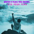 "[Muzyka] Premiera: Bartek x Ashes and Dreams ""Lose Your Fear"" (Extended Mix)"